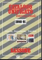 CATALOGO UNIFICATO DI GRECIA, JUGOSLAVIA E TURCHIA - EDIZIONE 1990/91 - BIANCO E NERO - Italia