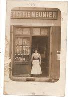 Métiers Du Commerce  Carte Photo à Situer épicerie Meunier   Réf 3853 - Mestieri
