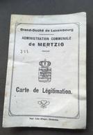 Mertzig Carte De Legitimation 1939 Impr.Olinger Ettelbruck - Non Classés