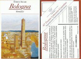 Enrico Ascari: Bologna - Romanzo, Cartolina Pubblicitaria Del Libro - Libri