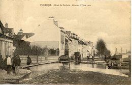 95 PONTOISE - QUAI DU POTHUIS - CRUE DE L'OISE 1910 - Pontoise