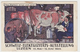 Das Melken Einst & Jetzt - Schweiz. Elektrizitätsausstellung, Luzern 1920 - Sonderstempel    (P-113-40702) - LU Lucerne