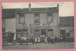 57 - SAINTE MARIE Aux CHENES - Gruss Aus Dem Hotel-Restaurant Zur Post - Wilhelm SCHMITZ - Attelage - France