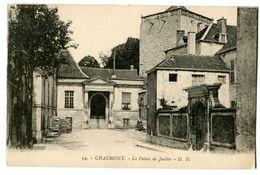 CPA 52 Haute-Marne Chaumont Le Palais De Justice - Chaumont