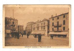 CPA 07 ANNONAY Place De La Liberté Animation Magasins Vue Peu Commune  Cachet DAGUIN - Annonay