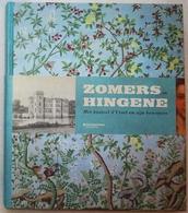 Zomers In Hingene - Het Kasteel D'Ursel En Zijn Bewoners (Bornem - Antwerpen - Heemkunde) - Bornem
