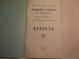 Chasse - Département : Loire - Société Des Chasseurs D'Unieux Et Environs - Fondée 9 Septembre 1909 - Other