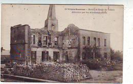 08. VILLERS SEMEUSE . MAIRIE ET ECOLE DETRUITES PAR LES ALLEMANDS . 1914 - Frankrijk