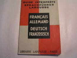 Guide Interprète Larousse - Français / Allemand - Année 1937 - Dictionaries