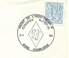Belgium Special Day Cancel Front De L'indefendance Congres International, Charleroi 22/4/1979 - Postzegels