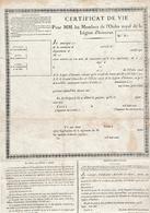 1800 - CERTIFICAT DE VIE Pour Les Membres De L'ORDRE ROYAL De La LÉGION D'HONNEUR - Historische Documenten