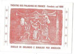 Carte Publicitaire  OPRA DEI PUPI - PALERMO - THEATRE DE MARIONNETTES  DES PALADINS DE FRANCE - TEATRO DELLE MARIONETTE - Italie