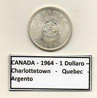 Canada - 1964 - 1 Dollaro - Charlottetown - Quebec - Argento - (MW1206) - Canada