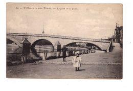 89 Villeneuve Sur Yonne Le Pont Et Les Quais Cpa Animée Collection Karl Guillot - Villeneuve-sur-Yonne