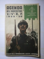 AGENDA DELL'AGRICOLTORE XIV -E.F. 1935-36 - Confederazione Fascista Agricoltori - Guerra 1939-45
