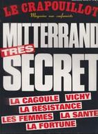 Le Crapouillot - Mitterrand  Trés Secret - 1978 - Livres Dédicacés