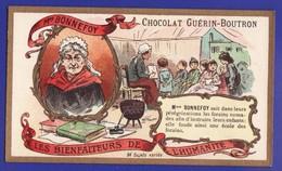 """MMe BONNEFOY """" Les Bienfaiteurs Chromos Chocolat Guerin Boutron ( Très Très Bon état) - Guerin Boutron"""