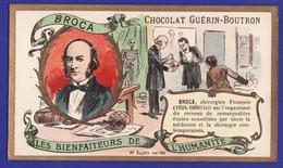 """BROCA """" Les Bienfaiteurs Chromos Chocolat Guerin Boutron ( Très Très Bon état) - Guerin Boutron"""