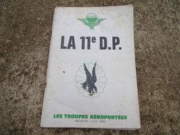 Livre Brochure 11ème DP TROUPES AEROPORTEES 1977 PARACHUTISTE TAP - Books