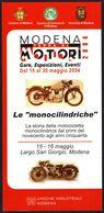 MOTORCYCLING - ITALIA - MODENA TERRA DI MOTORI 2004 - LE MONOCILINDRICHE - DEPLIANT - Sport