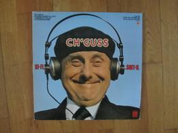 Ch'guss    Patois Patoisant Ch'ti Hi-fi Soit-il Gagne Au Loto  L Annonce D Aglae   Etc.. Vinyle 33 T  D-j - Humour, Cabaret