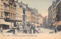 LIEGE - Fontaine De La Vierge Et Rue Vinave D'Ile - Liège