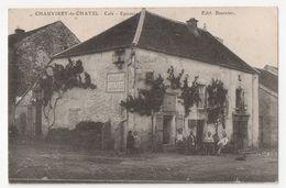 ( 70 ) Chauvirey Le Chatel - Café - Epicerie - Other Municipalities
