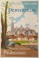 Chemin De Fer D'Orléans Périgueux S.I. Du Périgord 1924 - Postcard Reproduction - Publicité