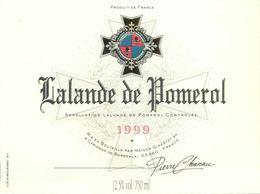 1 Etiquette Ancienne De VIN - LALANDE DE POMEROL 1999 - Bordeaux