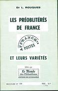 FRANCE  Les Variétés Des Préos De France.éture N°199 Par L.ROUQUES.24 Pages Tirage 400 Ex.TB. - Philatélie Et Histoire Postale