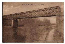 63 PUY DE DOME - DALLET Le Pont Sur L'Allier - France