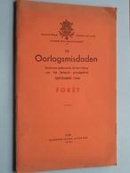 """De OORLOGSMISDADEN """" FORET """" Bevrijding Belgisch Grondgebied September 1944 ( Uitg. Georges Thone 1946 Luik ) ! - 1939-45"""