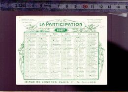 Calendrier - Petit Format - 1927 - Assurance La Participation - - Calendarios