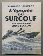 L'EPOPEE DU SURCOUF - Boeken