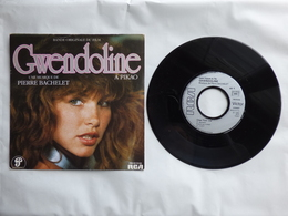 B.O.F  GWENDOLINE LABEL  RCA  PB 61310  PAR PIERRE BACHELET - Soundtracks, Film Music