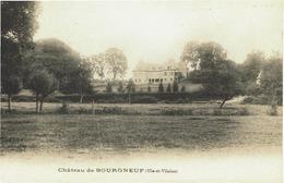 CPA - Carte Postale -- FRANCE - Ille Et Vilaine - Château De BOURGNEUF   (iv 485) - Andere Gemeenten