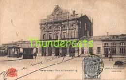 CPA BRUXELLES GARE DE LUXEMBOURG - Spoorwegen, Stations