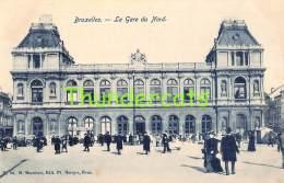 CPA  BRUXELLES LA GARE DU NORD - Spoorwegen, Stations