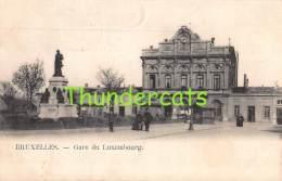 CPA  BRUXELLES GARE DU LUXEMBOURG - Spoorwegen, Stations