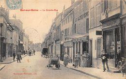 10-BAR-SUR-SEINE-LA GRANDE-RUE - Bar-sur-Seine