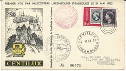 ENVELOPPE 1952 CENTILUX PREMIER VOL PAR HELICOPTERE LUXEMBOURG-STRASBOURG - Covers & Documents
