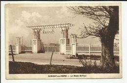 18 . AUBIGNY SUR NERE . LE STADE SAINT PAUL . PORTE D ENTREE - Aubigny Sur Nere