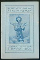 *Historia De La Devoción A San Pancracio* Imp. Hormiga De Oro, Barcelona 1926. 31 Pgs. Meds: 102 X 155 Mms. - Otros