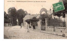 Coye  Entrée Du Pays Et Avenue Du Moulin Des Bois - Frankrijk