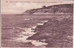 CPA -  33. SAINT JEAN CAP FERRAT - La Pointe Du Cap Et Le Grand Hôtel - Saint-Jean-Cap-Ferrat
