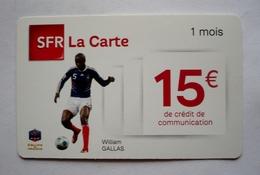 SFR LA CARTE - WILLIAM GALLAS  -   équipe De FRANCE De Football - Sport