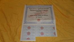 ACTION DE 100 FRANCS AU PORTEUR../ SOCIETE D'EXPLOITATION DES PRODUITS ASEPTIQUES S.E.P.A. PARIS /  RESTE 22 COUPONS. - Shareholdings