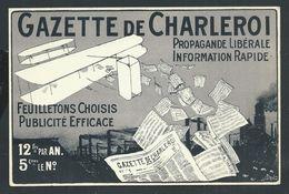 +++ CPA - GAZETTE DE CHARLEROI - Propagande Libérale - Pub Publicité - Politique    // - Politieke Partijen & Verkiezingen