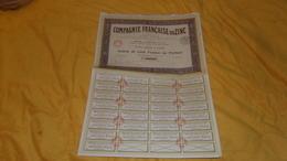 ACTION DE 100 FRANCS AU PORTEUR../ COMPAGNIE FRANCAISE DU ZINC. PARIS /   30 COUPONS. - Actions & Titres