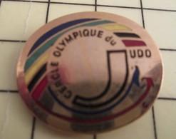 PIN1215b Pin's Pins / De Belle Qualité Et Rare : SPORTS : CERCLE OLYMPIQUE DU JUDO - Judo